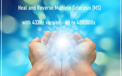 Heal and Reverse Multiple Sclerosis (MS) with 432Hz version – up to 480,000x