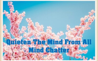 Quieten The Mind From All Mind Chatter up to M30x