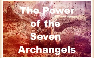 The Power of the Seven Archangels up to M30x