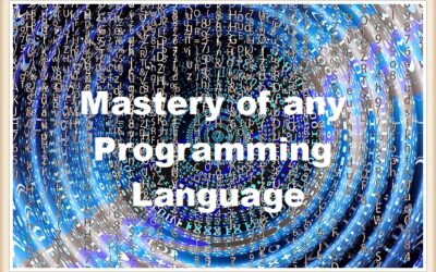 Mastery of any Programming Language in any environment up to M30x